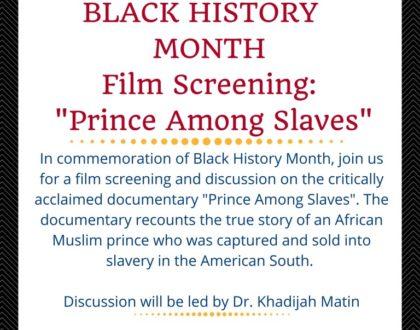 Black History Month Film Screening: Prince Among Slaves