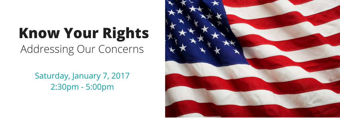Know Your Rights: Addressing Our Concerns